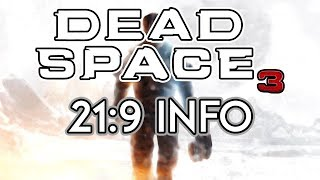 Dead Space 3 | 21:9 Review [3440x1440/60fps/Ultrawide]