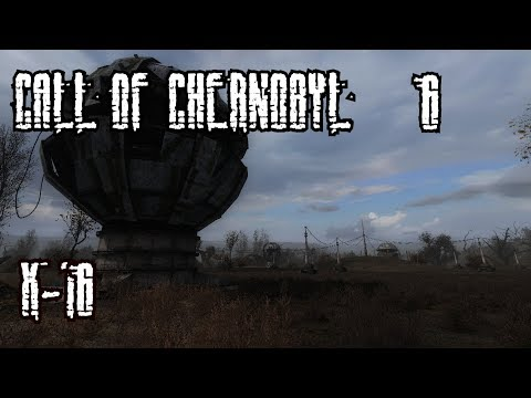 S.T.A.L.K.E.R. - Call Of Chernobyl Часть 6 [Х-16]