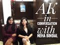 AK in conversation with Neha Bindal I Author of Table for One I #AKinconversationwith