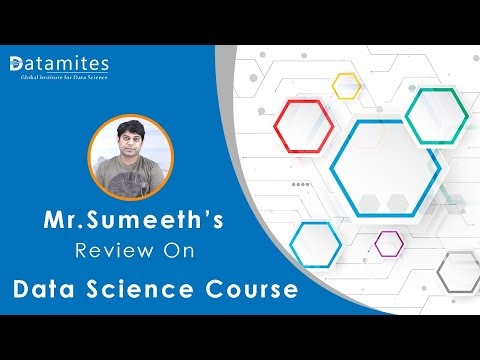 Mr. Sumeeth Review on Data Science Course in Bangalore - DataMites