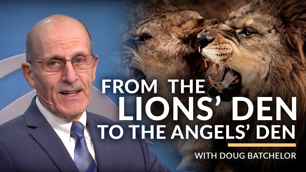 """From the Lions' Den to the Angel's Den"" with Pastor Doug Batchelor (Amazing Fac"