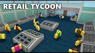 I'm Playing Roblox! || Retail Tycoon || Roblox