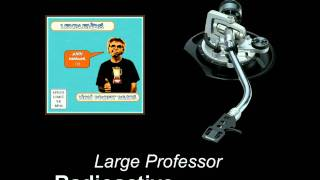 Large Professor - Radioactive (Lexblends Remix)