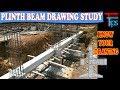 How to read plinth beam drawing at Site?? Hindi