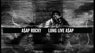 A$AP Rocky Long Live A$AP(Slowed)