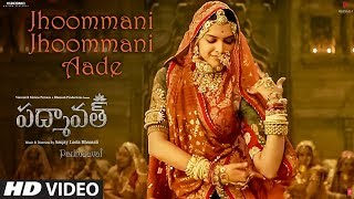 Jhoommani Jhoommani Aade Song | Padmaavat Telugu| Deepika Padukone,Shahid Kapoor,Ranveer Singh
