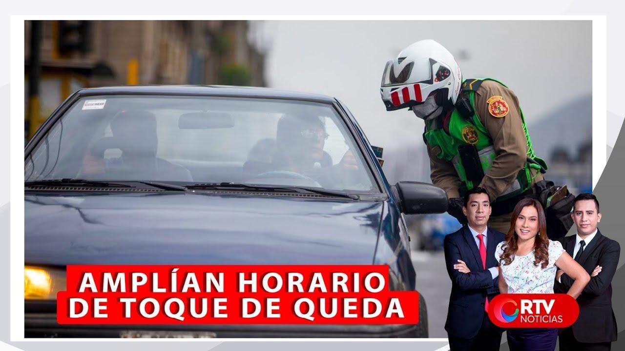 Amplian Horario De Toque De Queda Rtv Noticias Youtube