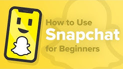 How To Use Snapchat For Beginners [2020]