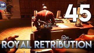 [45] Royal Retribution (Let