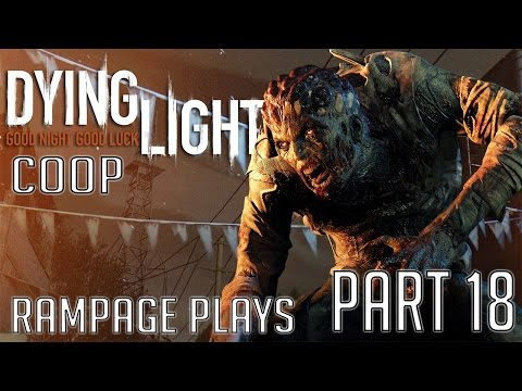 Dying Light PC COOP Playthrough - Part 18 - High Education - Transmission
