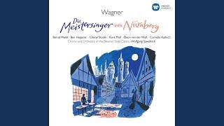 Die Meistersinger von Nürnberg, ZWEITER AKT/ACT 2/DEUXIEME SCENE, Fünfte Szene/Scene...