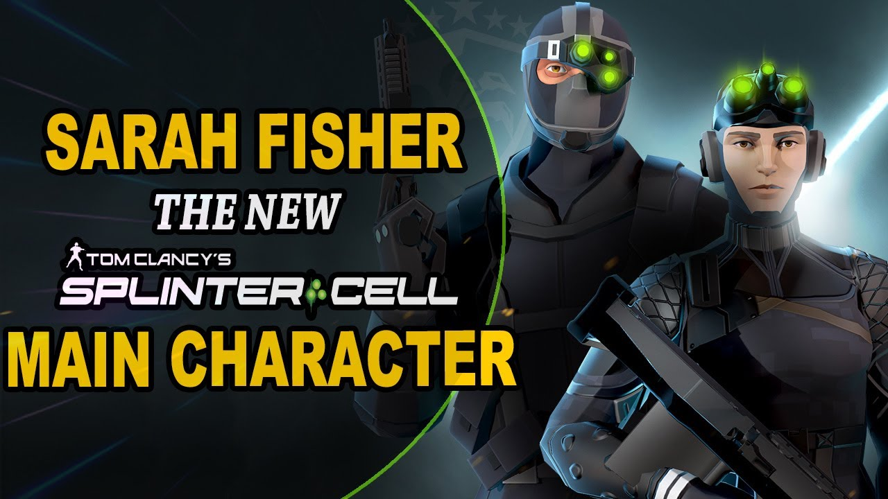 Splinter Cell: Sarah Fisher as NEW MAIN CHARACTER!