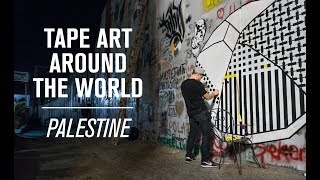 Tape Art Around the World: Palestine