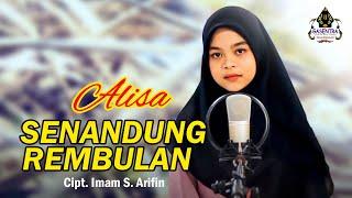 SENANDUNG REMBULAN (Imam S Arifn) - ALISA (Cover Dangdut)
