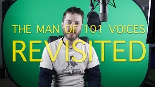 The Man of 101 Voices: Revisited