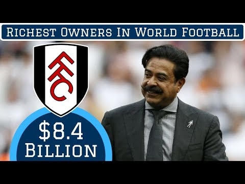 7 Richest Owners In World Football