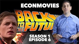Macroeconomic Goals and Unemployment - EconMovies #6: Back to the Future (Reupload)