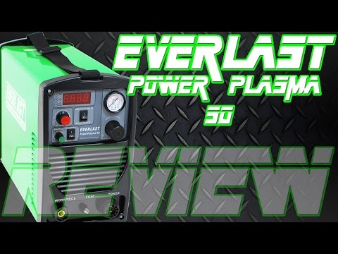 Everlast PowerPlasma 50 Plasma Cutter: Machine Review | TIG Time