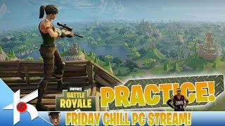 Fortnite Battle Royale : Slowly Getting better on PC... Just need Practice!