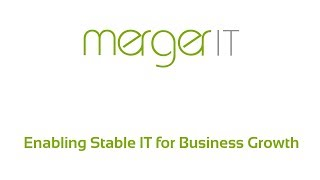 MergerIT - Enabling Stable IT for Business Growth