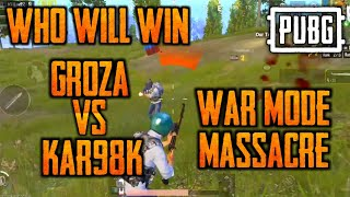 PUBGM! War mode gameplay groza vs kar98k who will win watch this