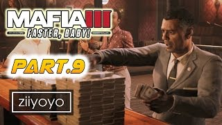 mafia 3 faster baby Gameplay Walkthrough Part 9[1080p HD 60FPS PC ULTRA] - No Commentary