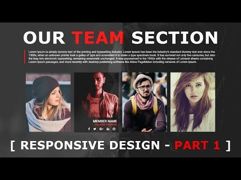 Responsive Our Team Section - Part 1 - Meet Our Team Page Responsive Design - Html5 Css3 Tutorial