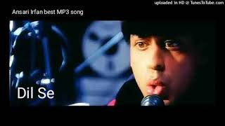 Ae Ajnabi Tu Bhi Kahi - Dil Se (MP3 song) ए अजनबी तु भी, दिल से