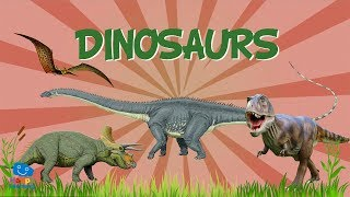 DINOSAURS: all you need to know | Educational Videos for Kids