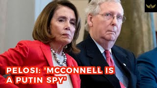 Pelosi: 'McConnell has Russian connections'