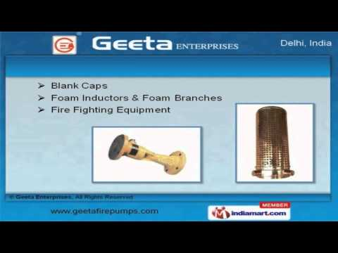 Fire Fighting & Safety Equipment By Geeta Enterprises, New Delhi