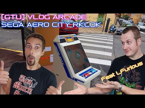 [GTU] VLOG ARCADE - Reception Borne AERO CITY RKLOK