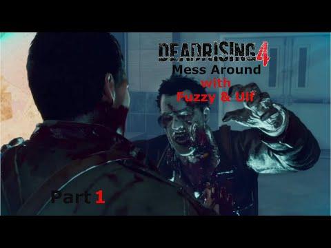 Dead Rising 4 Mess Around - Pt. 1 |