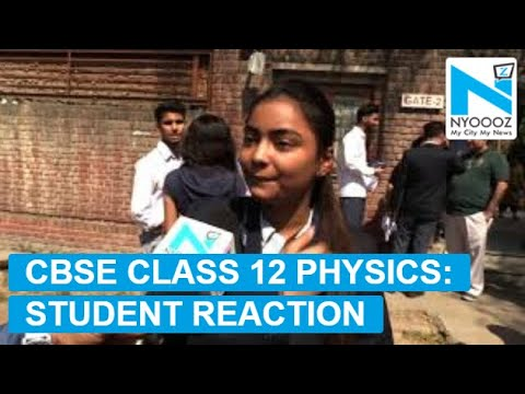 CBSE Class 12 Board Examination: Physics Paper Analysis | NYOOOZ TV