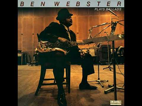 Ben Webster – Ben Webster Plays Ballads (1988 - Album) Mp3