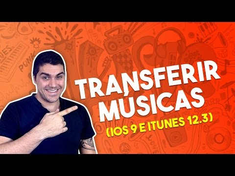 Como transferir músicas do iTunes para o iPhone ou iPad (iOS 9)