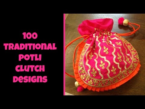 100 Traditional Potli Bag Designs