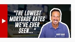 """The Lowest Mortgage Interest Rates We've Ever Seen..."" Real Estate Predictions by Barry Habib"