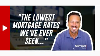 """""""The Lowest Mortgage Interest Rates We've Ever Seen..."""" Real Estate Predictions by Barry Habib"""