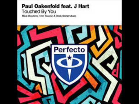 Paul Oakenfold Feat. J Hart - Touched By You (Tom Swoon Remix) (SNT Cut)