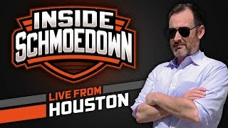 Inside Schmoedown - LIVE FROM HOUSTON