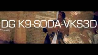 General K9 Soda Feat VK SED Official Music Video