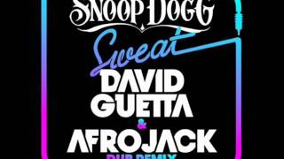 Snoop Dogg, David Guetta & Afrojack - Sweat (Dub Remix)
