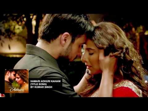 Hamari Adhuri Kahani Title Song Cover By Kuwar Singh | Arijit Singh | Vidya Balan