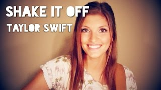 Shake It Off - Taylor Swift cover...