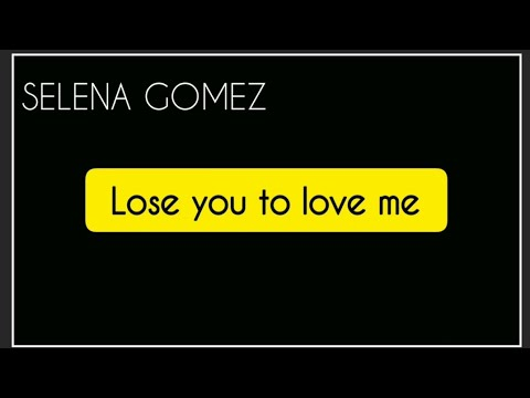Download Lose You To Love Me SELENA GOMEZ Mp4 baru