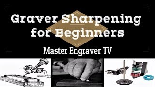 Hand Engraving 101 - Graver Sharpening for Beginners