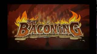 The Baconing trailer