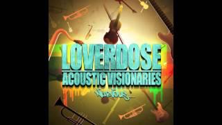 LOVERDOSE - I Wanna Be A Singer