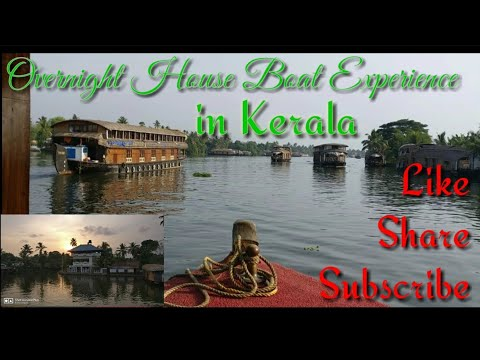Kerala House Boat Overnight Experience - Alappuzha aka Alleppey